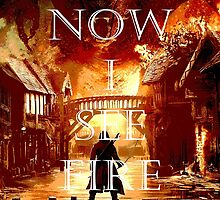Now I See Fire by LookItsHailey