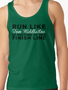 Run Like Tom Hiddleston is Waiting at the Finish Line T-Shirt