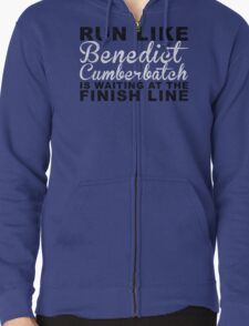 Run Like Benedict Cumberbatch is Waiting at the Finish Line Zipped Hoodie