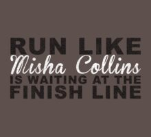 Run Like Misha Collins is Waiting at the Finish Line One Piece - Short Sleeve