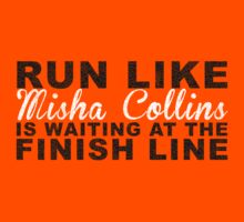 Run Like Misha Collins is Waiting at the Finish Line Kids Clothes