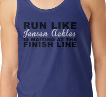 Run Like Jensen Ackles is Waiting at the Finish Line Tank Top