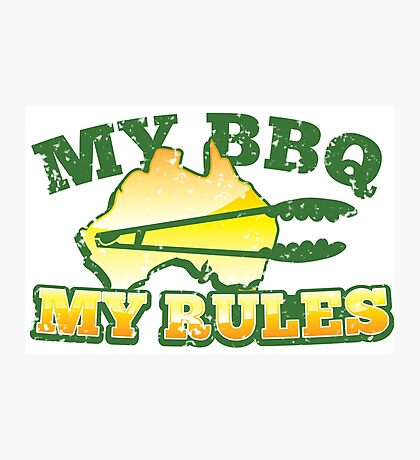 MY BBQ MY RULES Aussie Australian map with tongs Photographic Print