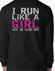 Run Like a Girl Long Sleeve T-Shirt