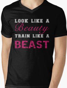 Look Like a Beauty, Train Like a Beast Mens V-Neck T-Shirt