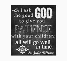 Patience with Children Unisex T-Shirt