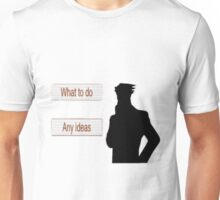 Phoenix Wright Ace Attorney - What to do. Any Ideas Unisex T-Shirt