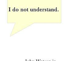 """""""I do not understand"""" by Alrescha"""