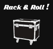 Rack & Roll! by aqueronte