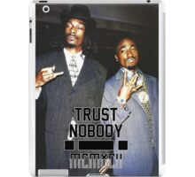 Pac & Snoop - Trust Nobody iPad Case/Skin