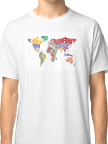 Text Map of the World Classic T-Shirt