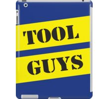 Straight up tool guys fanart shirt iPad Case/Skin