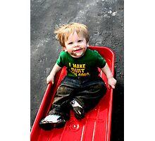I Make Dirt Look Good! Photographic Print