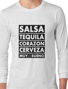 Salsa Tequila Corazon.. Long Sleeve T-Shirt