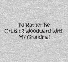 Id Rather Be Cruising Woodward With My Grandma Kids Tee