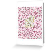 Wild at Heart – Pink & Gold Greeting Card