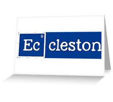 Eccleston, the 9th Element Greeting Card