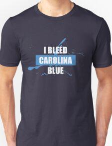 I Bleed Carolina  Blue Unisex T-Shirt