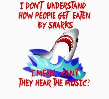 Sharks - Hear The Music Unisex T-Shirt