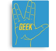 Live Geek and Prosper Canvas Print