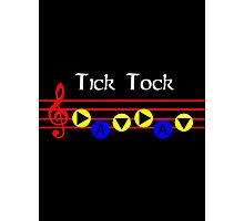 Tick Tock - Song Of Time Photographic Print