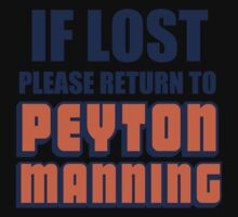 IF LOST PLEASE RETURN TO PEYTON MANNING Kids Clothes