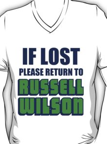 IF LOST PLEASE RETURN TO RUSSELL WILSON T-Shirt