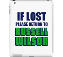 IF LOST PLEASE RETURN TO RUSSELL WILSON iPad Case/Skin