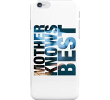 Mother Knows Best (Norman) iPhone Case/Skin