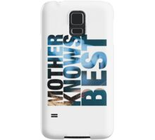 Mother Knows Best (Norman) Samsung Galaxy Case/Skin