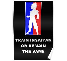 Goku Sport Logo - Train Insaiyan Poster