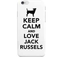 Keep calm and love Jack Russels iPhone Case/Skin