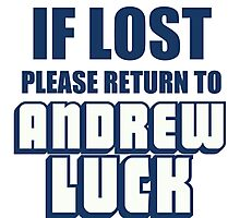 IF LOST PLEASE RETURN TO ANDREW LUCK Photographic Print
