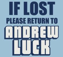 IF LOST PLEASE RETURN TO ANDREW LUCK T-Shirt