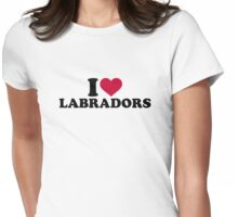 I love Labradors Womens Fitted T-Shirt