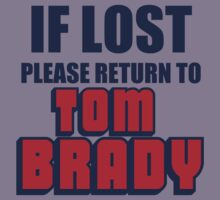 IF LOST PLEASE RETURN TO TOM BRADY Kids Clothes