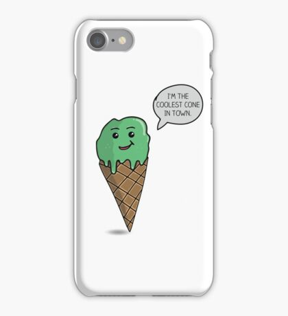The Coolest Ice Cream Cone In Town iPhone Case/Skin