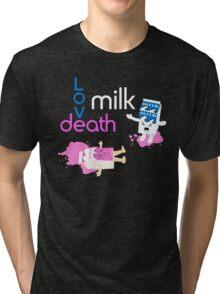 a love, death and milk story Tri-blend T-Shirt