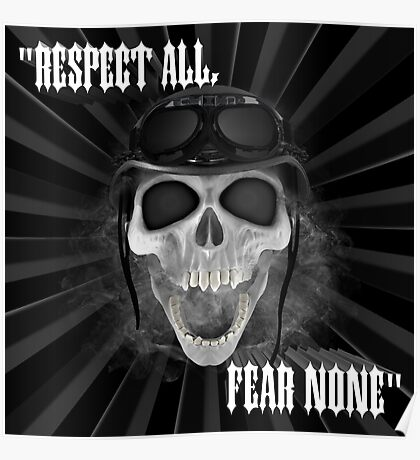 """Respect All"" ""Fear None"" Poster"