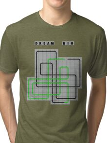 Dream Big Tri-blend T-Shirt