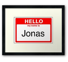 My name is Jonas Framed Print