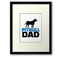 Pit bull Dad Framed Print