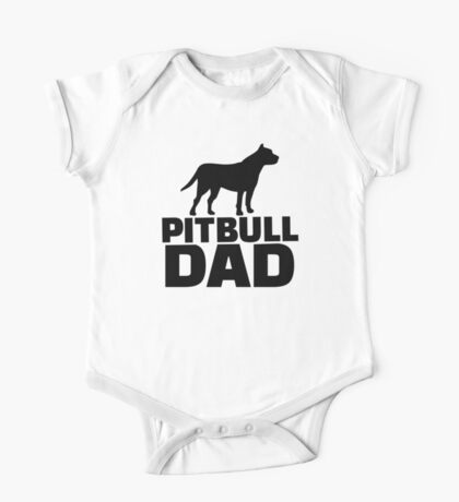 Pitbull Dad One Piece - Short Sleeve