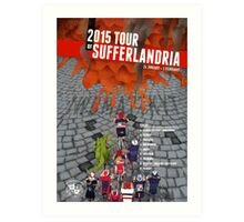 Tour of Sufferlandria 2015 Art Print