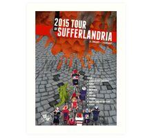 Tour of Sufferlandria 2015 Art Print
