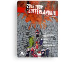 Tour of Sufferlandria 2015 Metal Print