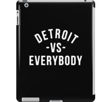 Detroit VS Everybody iPad Case/Skin
