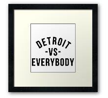 Detroit VS Everybody Black Framed Print