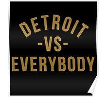 Detroit VS Everybody Gold Poster