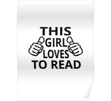 This Girl Loves To Read Poster